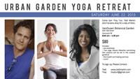 """Urban """"Garden"""" Yoga Retreat - June 22, 2013"""