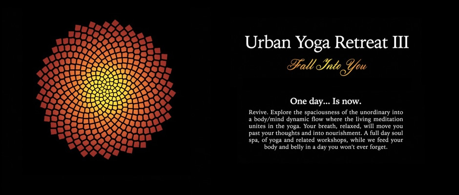 Urban Yoga Retreat III