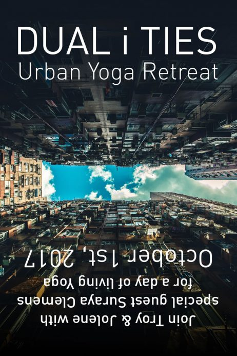 DUAL i TIES Urban Yoga Retreat